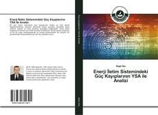 Bookcover of Enerji İletim Sistemindeki Güç Kayıplarının YSA ile Analizi