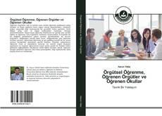 Örgütsel Öğrenme, Öğrenen Örgütler ve Öğrenen Okullar kitap kapağı