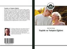 Portada del libro de Yaşlılık ve Yetişkin Eğitimi