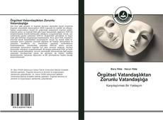 Örgütsel Vatandaşlıktan Zorunlu Vatandaşlığa kitap kapağı
