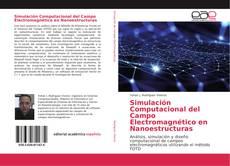 Portada del libro de Simulación Computacional del Campo Electromagnético en Nanoestructuras