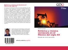 Обложка Retórica y música vernácula en el México del siglo XX