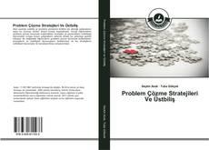 Problem Çözme Stratejileri Ve Üstbiliş kitap kapağı