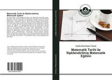 Portada del libro de Matematik Tarihi ile İlişkilendirilmiş Matematik Eğitimi