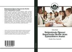 Bookcover of İlköğretimde Öğrenci Başarısında Okullar Arası Eşitsizliklerin Analizi