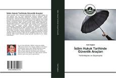 Bookcover of İslâm Hukuk Tarihinde Güvenlik Araçları