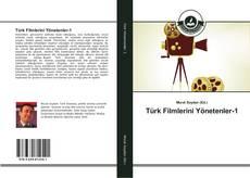 Portada del libro de Türk Filmlerini Yönetenler-1