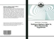 Bookcover of Kablosuz Algılayıcı Ağlar ile Mera Hayvancılığı Uygulaması