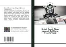 Couverture de Kobalt Esaslı Süper Alaşımlı Çeliklerin Frezelenmesi