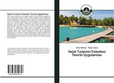 Helal Turizmin Felsefesi Teorisi Uygulaması的封面