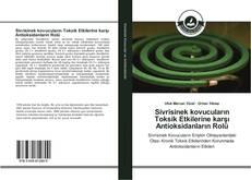 Bookcover of Sivrisinek kovucuların Toksik Etkilerine karşı Antioksidanların Rolü