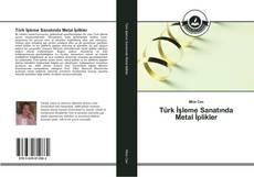 Türk İşleme Sanatında Metal İplikler kitap kapağı