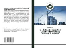 Copertina di Modelling Construction Duration for Building Projects in Istanbul