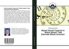 """Capa do livro de Ahmet Hamdi Tanpınar'ın """"Bütün Şiirleri"""" Adlı Eserinde Ahenk Unsurları"""