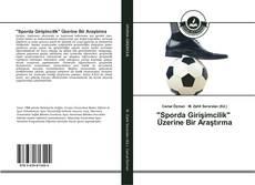 """""""Sporda Girişimcilik"""" Üzerine Bir Araştırma kitap kapağı"""