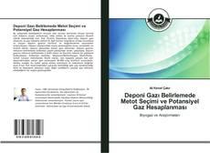 Bookcover of Deponi Gazı Belirlemede Metot Seçimi ve Potansiyel Gaz Hesaplanması