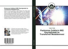 Portada del libro de Paslanmaz Çeliklerin MIG Kaynağındaki Isı Transferinin Modellenmesi