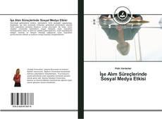 Bookcover of İşe Alım Süreçlerinde Sosyal Medya Etkisi