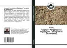 Portada del libro de Harçların Porozitesinin Bilgisayarlı Tomografi İle Belirlenmesi