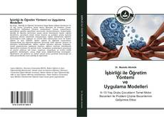 Bookcover of İşbirliği ile Öğretim Yöntemi ve Uygulama Modelleri