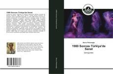 Bookcover of 1980 Sonrası Türkiye'de Sanat