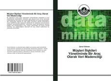 Portada del libro de Müşteri İlişkileri Yönetiminde Bir Araç Olarak Veri Madenciliği