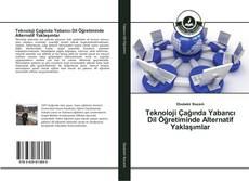 Portada del libro de Teknoloji Çağında Yabancı Dil Öğretiminde Alternatif Yaklaşımlar