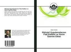 Copertina di Hidrojel Uygulamalarının Fide Kalitesi ve Verim Üzerine Etkisi