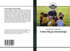 Futbol Altyapı Antrenörlüğü的封面