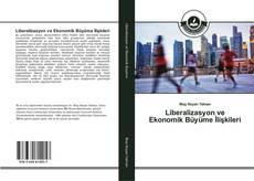 Liberalizasyon ve Ekonomik Büyüme İlişkileri的封面