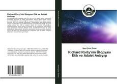 Copertina di Richard Rorty'nin Ütopyası Etik ve Adalet Anlayışı