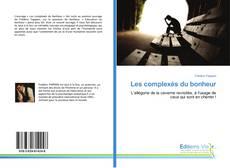 Buchcover von Les complexés du bonheur