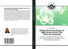 Portada del libro de Defect Reduction Study of MBE Grown CdTe Thin Films by Annealing