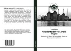 Bookcover of Oksidentalizm ve Londra İmgesi