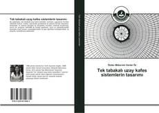 Tek tabakalı uzay kafes sistemlerin tasarımı kitap kapağı