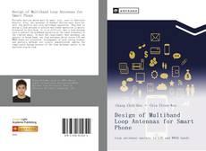 Design of Multiband Loop Antennas for Smart Phone kitap kapağı