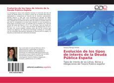 Evolución de los tipos de interés de la Deuda Pública España的封面