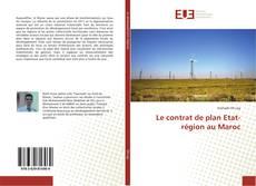 Bookcover of Le contrat de plan Etat-région au Maroc