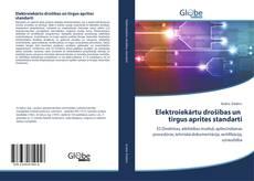 Обложка Elektroiekārtu drošības un tirgus aprites standarti