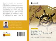 Bookcover of Foundation of Catastrophe Theory and Application