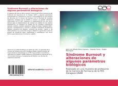 Portada del libro de Síndrome Burnout y alteraciones de algunos parámetros biológicos