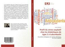 Bookcover of Profil du stress oxydatif chez les diabétiques de type 2 à Lubumbashi
