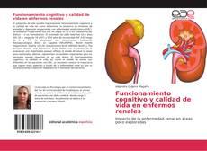 Portada del libro de Funcionamiento cognitivo y calidad de vida en enfermos renales