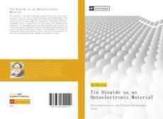Couverture de Tin Dioxide as an Optoelectronic Material