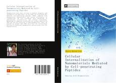 Capa do livro de Cellular Internalization of Nanomaterials Mediated by Cell-penetrating Peptides