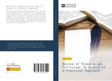 Bookcover of Review of Translation Criticism: In Search of a Practical Approach