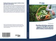 Portada del libro de Pārtikas ķīmijas pamatu apguve skolēnu izziņas aktivitātes motivēšanai