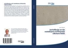 Обложка Jurisdikcija un tās noteikšana civiltiesiska rakstura lietās