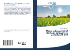 Bookcover of Meteo-factors and atrial fibrillation paroxysms in patients with CHD