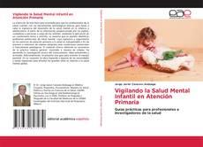 Portada del libro de Vigilando la Salud Mental Infantil en Atención Primaria